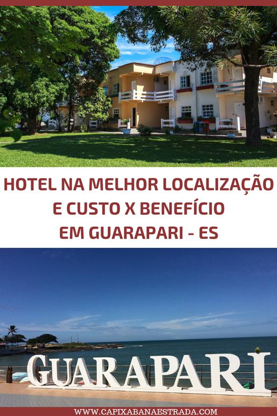 onde se hospedar em Guarapari - Hotel Guarapousada (